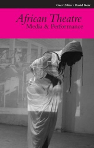 African Theatre 10: Media and Performance by James Currey