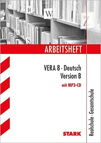 Arbeitsheft Realschule - Deutsch - VERA 8