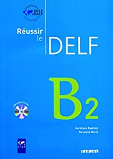 Reussir Le Delf : Livre B2 & CD Audio (French Edition)