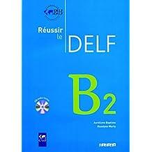 Réussir le Delf B2 livre+cd