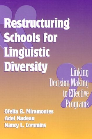 Restructuring Schools for Linguistic Individuality: Linking Decision Making to Effective Programs (Language and Literacy Series (Teachers College Pr))