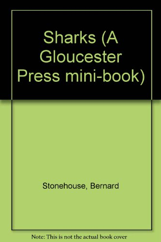Sharks (A Gloucester Press Mini-Book) (Gloucester Mini)