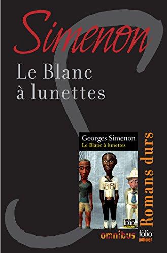 Le Blanc à lunettes (French - French Lunettes