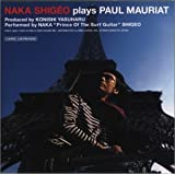 NAKA SHIGEO plays PAUL MAURIAT