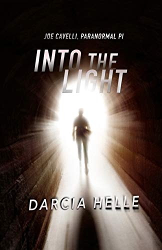 Into The Light (Joe Cavelli, Paranormal PI)