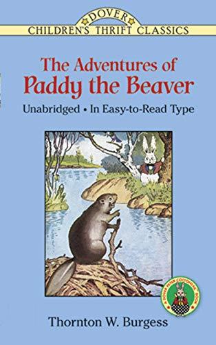 The Adventures of Paddy the Beaver (Dover Children's Thrift - Mink Fox Rabbit