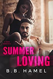 Summer Loving: A Dark Romance