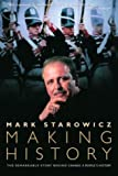 Making History, Mark Starowicz, 0771082622