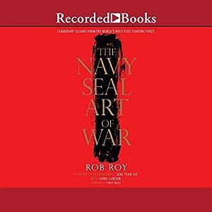 The Navy SEAL Art of War Audiobook