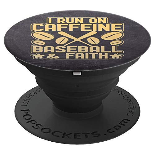 - I Run On Caffeine Baseball And Faith - Golden Text Design -  - PopSockets Grip and Stand for Phones and Tablets