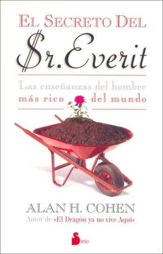 Secreto del Sr. Everit (Spanish Edition) [Alan Cohen] (Tapa Blanda)
