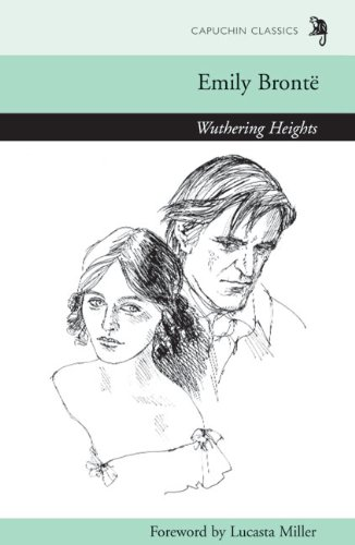 Wuthering Heights: Capuchin Classics by Capuchin Classics