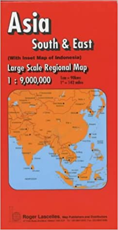 South and East Asia Regional Map (Red Cover): Roger Lascelles ...