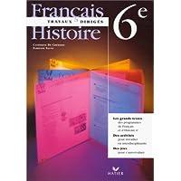 Français Histoire 6ème. Travaux dirigés
