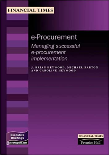 e-procurement: A Guide to Successful e-procurement Implementation (MB Finance)