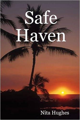 Safe Haven: Nita Hughes: 9780615180359: Amazon com: Books
