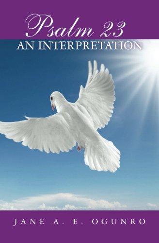 Read Online Psalm 23: An Interpretation PDF