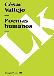 Poemas humanos (Poesia) (Spanish Edition)
