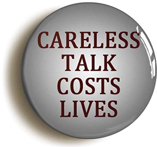 Careless Talk Costs Lives Button Pin (Size is 1inch Diameter) WW2 Forties Propaganda