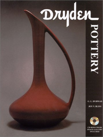 Dryden Pottery of Kansas and Arkansas: An Illustrated History, Catalog, and Price Guide