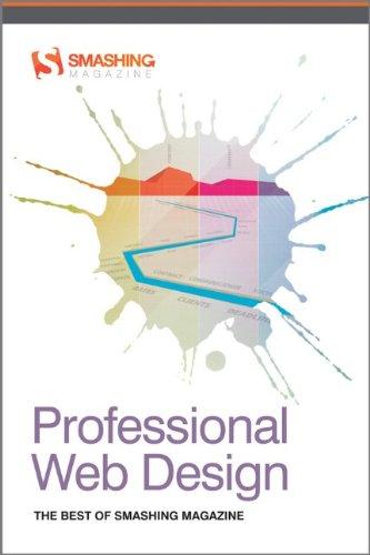 Professional Web Design: The Best of Smashing Magazine by Smashing Magazine, Publisher : Wiley