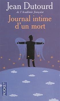 Journal intime d'un mort par Dutourd
