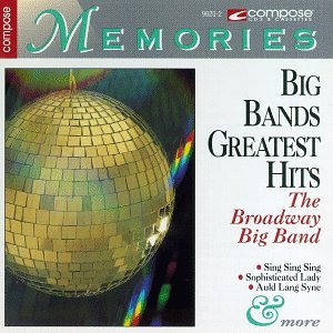 various artists broadway big band big bands greatest hits music. Black Bedroom Furniture Sets. Home Design Ideas