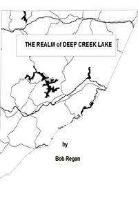 The Realm of Deep Creek Lake