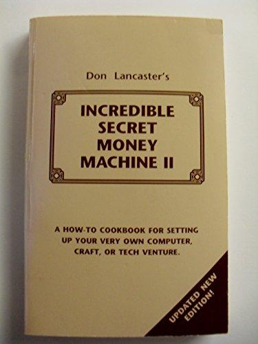 The Incredible Secret Money Machine -