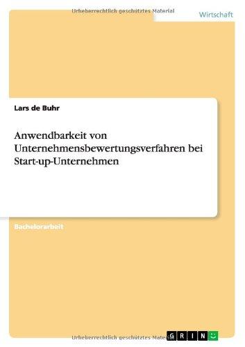 Anwendbarkeit Von Unternehmensbewertungsverfahren Bei Start-Up-Unternehmen (German Edition) ePub fb2 ebook