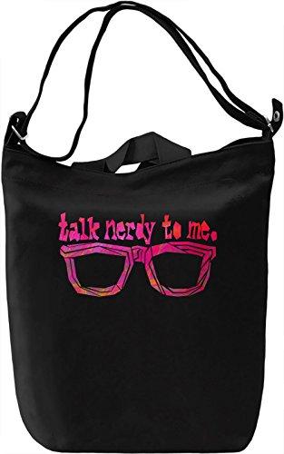 Talk Nerdy To Me Borsa Giornaliera Canvas Canvas Day Bag  100% Premium Cotton Canvas  DTG Printing 