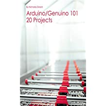 Arduino 101: 20 Projects