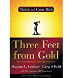 [ { THREE FEET FROM GOLD: TURN YOUR OBSTACLES INTO OPPORTUNITIES! } ] by Lechter, Sharon L. (AUTHOR) Oct-06-2009 [ Hardcover ]