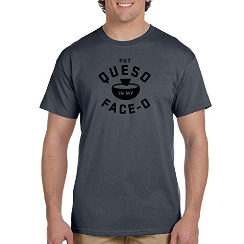 Put Queso In My Face OT Shirt Salsa Con Queso Food Lover Tee Food Chips Cheese (3XL, Charcoal)