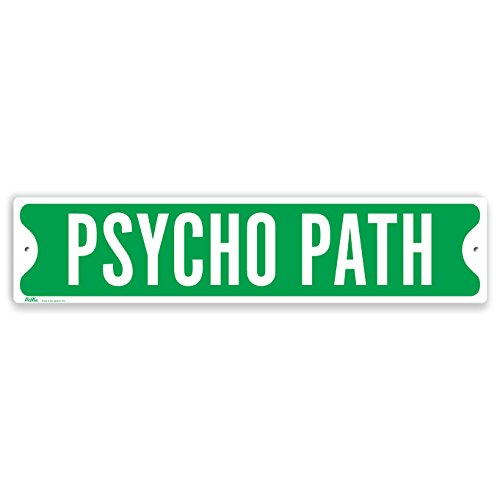 PetKa Signs and Graphics PKSS-0005-NA_18x4 'Psycho Path' Aluminum Sign, 18' x 4', White on Green