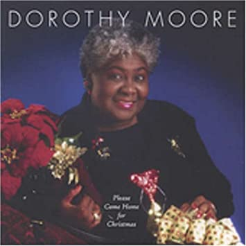 please come home for christmas by dorothy moore 2002 12 17 - Home For Christmas 2002