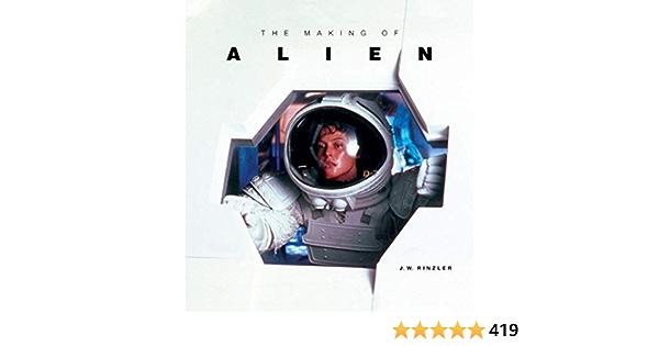 The Making of Alien: Amazon.es: Rinzler, J. W.: Libros en ...