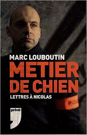 pas mal 5f2fe 07042 Amazon.fr - METIER DE CHIEN LETTRE NICOLAS - MARC LOUBOUTIN ...
