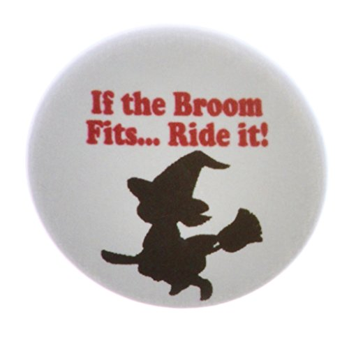 If the Broom Fits … Ride it! 1.25