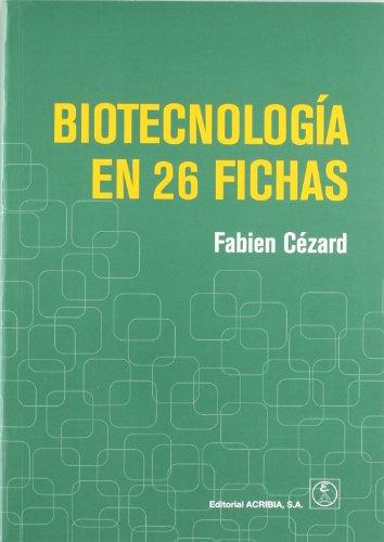 Descargar Libro Biotecnología En 26 Fichas Fabien Cézard