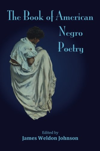 Search : The Book of American Negro Poetry (Classic Poetry)