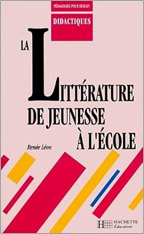 Livres gratuits La littérature de jeunesse à l'école pdf, epub