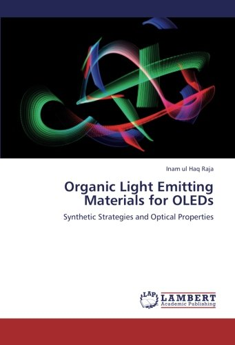 Download Organic Light Emitting Materials for OLEDs: Synthetic Strategies and Optical Properties pdf epub