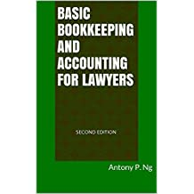 Basic Bookkeeping and Accounting for Lawyers
