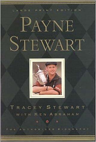Payne Stewart Authorized Biography Lp