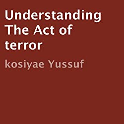 Understanding the Act of Terror