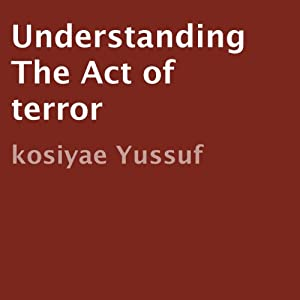 Understanding the Act of Terror Audiobook