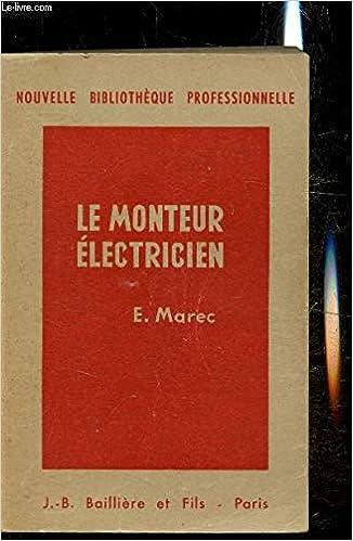 Le Monteur Electricien Marec E Amazon Com Books