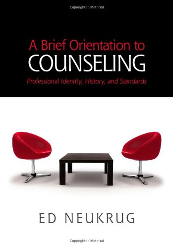 A Brief Orientation to Counseling (HSE 125 Counseling)