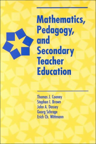 Mathematics, Pedagogy, and Secondary Teacher Education